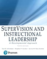SuperVision and Instructional Leadership: A Developmental Approach, with Enhanced Pearson eText -- Access Card Package (10th Edition) (What's New in Educational Administration & Leadership)