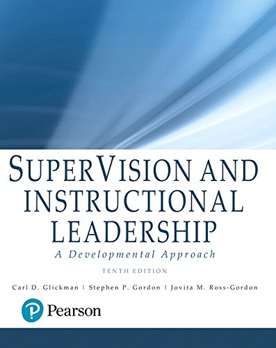Download SuperVision and Instructional Leadership: A Developmental Approach, with Enhanced Pearson eText -- Access Card Package (10th Edition) (What's New in Educational Administration & Leadership) 0134290089