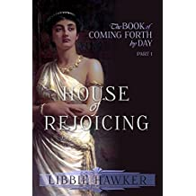 House of Rejoicing: A Novel of Amarna Egypt (The Book of Coming Forth by Day 1) (English Edition)