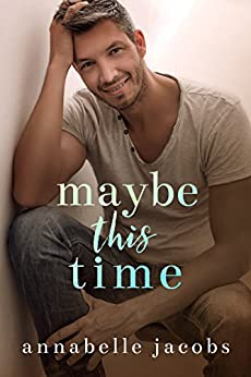 Maybe This Time by [Jacobs, Annabelle]