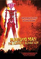 Burning Man: Burning Sensation [DVD]