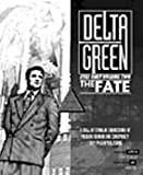 The Fate (Cthulhu: Delta Green Eyes Only, Vol. 2)