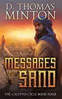 Messages from the Sand (Calypto Cycle)