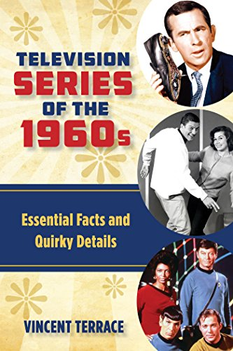 Television Series of the 1960s: Essential Facts and Quirky Details (English Edition)