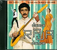 Asia Classics: Dance Raja Dance: The South Indian Film Music of Vijaya Anand by Various Artists