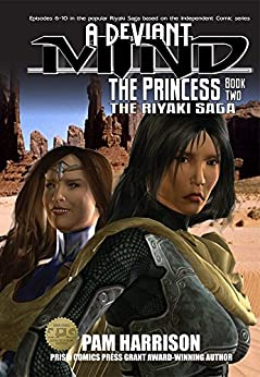 [Pam Harrison, James L. Dyar]のA Deviant Mind Vol. 2: The Princess (English Edition)