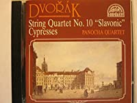 Dvorak;String Qrt.10/Cypresses