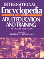 International Encyclopedia of Adult Education and Training, Second Edition (Resources in Education Series)