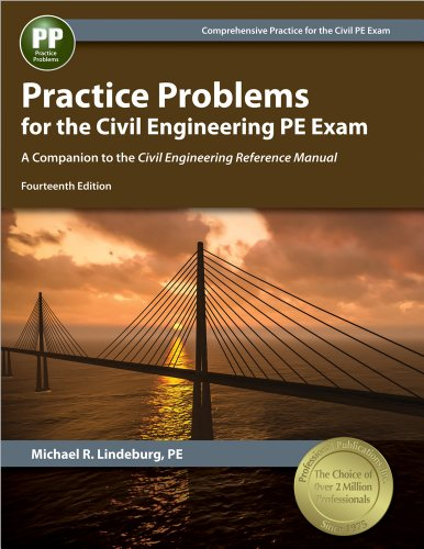 Download Practice Problems for the Civil Engineering PE Exam: A Companion to the Civil Engineering Reference Manual 1591264545