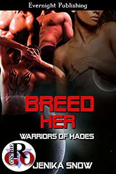 Breed Her (Warriors of Hades Book 1) by [Snow, Jenika]