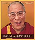 The Compassionate Life (English Edition)