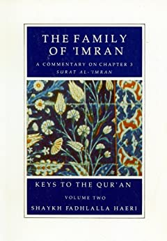 The Family of 'Imran (Keys to the Qur'an Book 2) by [Haeri, Shaykh Fadhlalla]