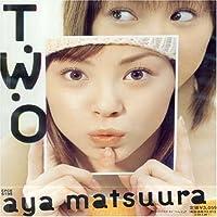 T.W.O. by Aya Matsuura (2003-01-29)