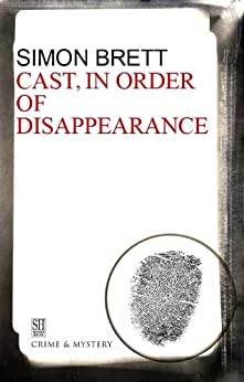 Cast in Order of Disappearance (A Charles Paris Mystery Book 1) by [Brett, Simon]