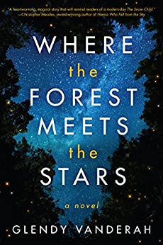 Where the Forest Meets the Stars by [Vanderah, Glendy]