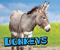 Donkeys (Pebble Plus: Farm Animals)