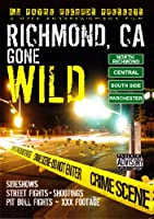 Richmond Ca Gone: Wild 1 [DVD] [Import]