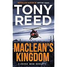 MACLEAN'S KINGDOM: A Lincoln Monk Novelette