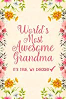 World's most awesome grandma it's true, we checked: Notebook to Write in for Mother's Day, mothers day gifts for grandma, grandma journal, grandma notebook, mother's day gifts for nana