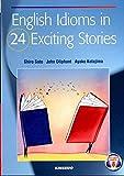 ストーリーで学ぶ英語イディオム―English Idioms in 24 Exci