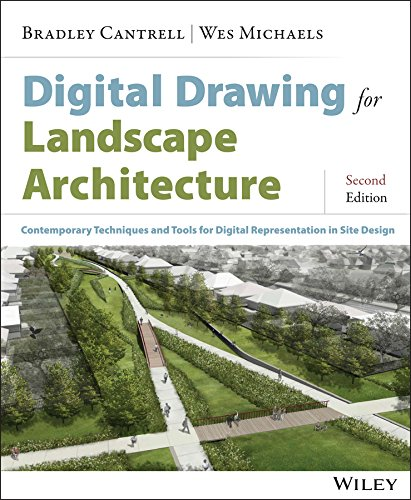 Download Digital Drawing for Landscape Architecture: Contemporary Techniques and Tools for Digital Representation in Site Design 1118693183