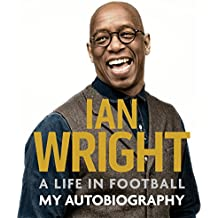 A Life in Football: My Autobiography: My Autobiography
