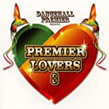 DANCEHALL PREMIER presents PREMIER LOVERS 3