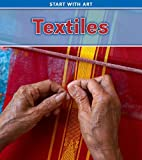 Textiles (Heinemann Read and Learn: Start With Art)