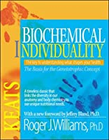 Biochemical Individuality: The Basis for the Genetotrophic Concept