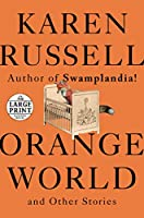 ORANGE WORLD AND OTHER S(LPTP)