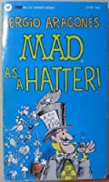 Sergio Aragones Mad As a Hatter