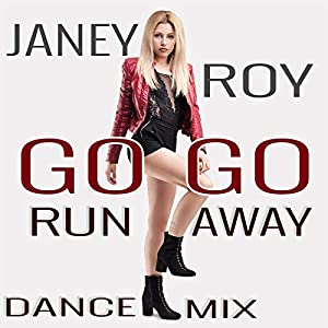 Go Go Run Away - Dance Mix