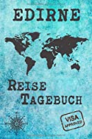 Edirne Reise Tagebuch: Notizbuch 120 Seiten DIN A5 - Staedtereise Urlaubsplaner Reisetagebuch Abschiedsgeschenk Stadt Reise