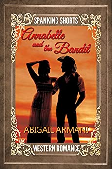 Annabelle and the Bandit by [Armani, Abigail]