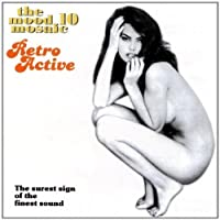 The Mood Mosaic, Vol. 10: Retro Active by Various Artists