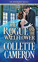 The Rogue and the Wallflower (The Honorable Rogues)