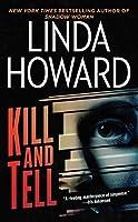 Kill and Tell: A Novel by Linda Howard(2003-10-01)