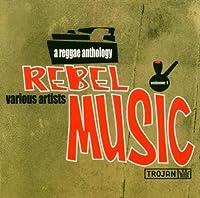 Rebel Music-Reggae Anthology by VARIOUS ARTISTS (2015-05-03)
