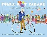 Polka Dot Parade: A Book About Bill Cunningham 画像