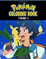 """Pokemon Coloring Book: Fun Coloring Pages Featuring Your Favorite Pokemon and Battle Scenes (Unofficial), 50 Pages, Size - 8.5"""" x 11"""""""