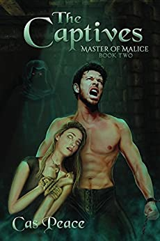 The Captives (Master of Malice Book 2) by [Peace, Cas]