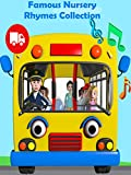 Famous Nursery Rhymes Collection - The Wheels on the Bus Plus Lots More