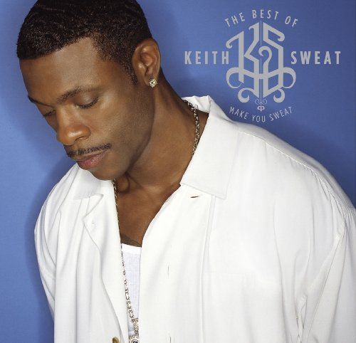 The Best of Keith Sweat: Make ...
