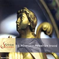 Chant Gregorien - Ascension, Pentecote... by Abbaye De Solesmes (2004-06-21)