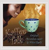 Kaffe Talk- Kaffee Klatsch