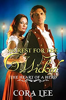 No Rest for the Wicked (The Heart of a Hero) by [Lee, Cora, The Heart of a Hero Series]