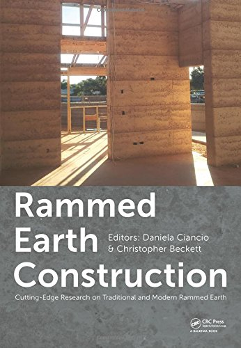 Download Rammed Earth Construction: Cutting-Edge Research on Traditional and Modern Rammed Earth 1138027707