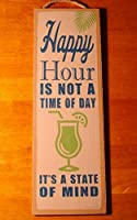 Happy Hour Is Not A Time of Day TikiビーチバーホームDecor Large Sign