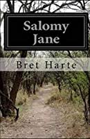 Salomy Jane (Illustrated)
