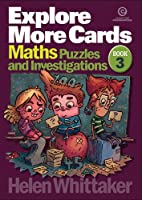 Explore More Cards Yrs 7-9 Bk 3: Maths Puzzles and Investigations
